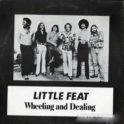 Little Feat Wheeling and Dealing