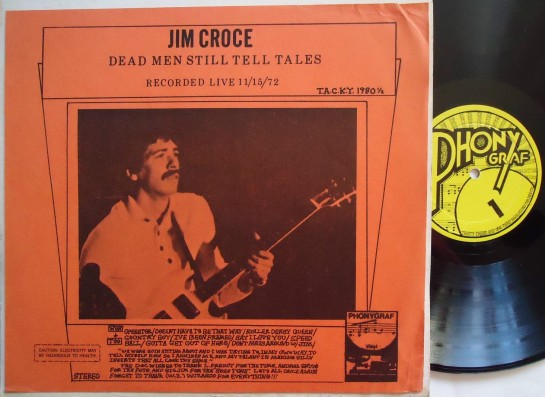Croce Jim Dead Men Still Tell Tales