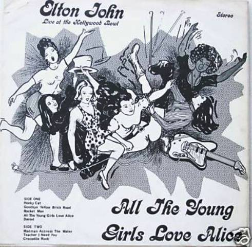 John Elton All The Young Girls Love Alice