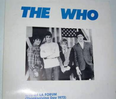 The WHo Live At LA Forum TG D 73 2LP