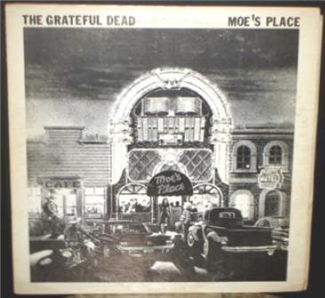 Grateful Dead Moe's Place