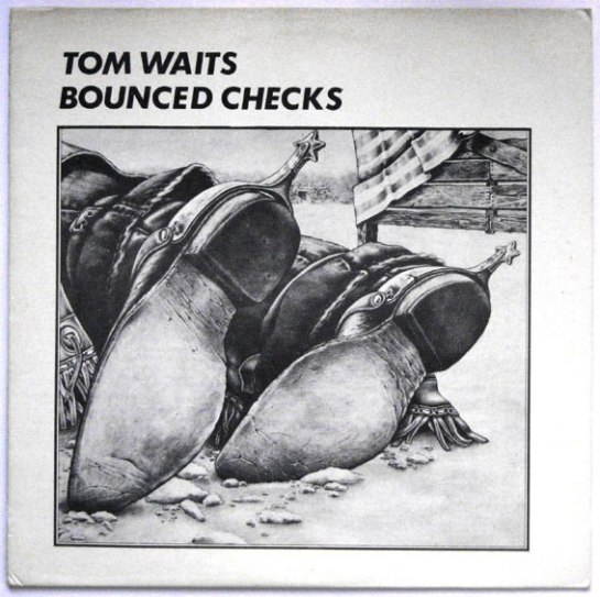Waits Tom Bounced Checks