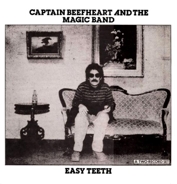 Captain Beefheart Easy Teeth
