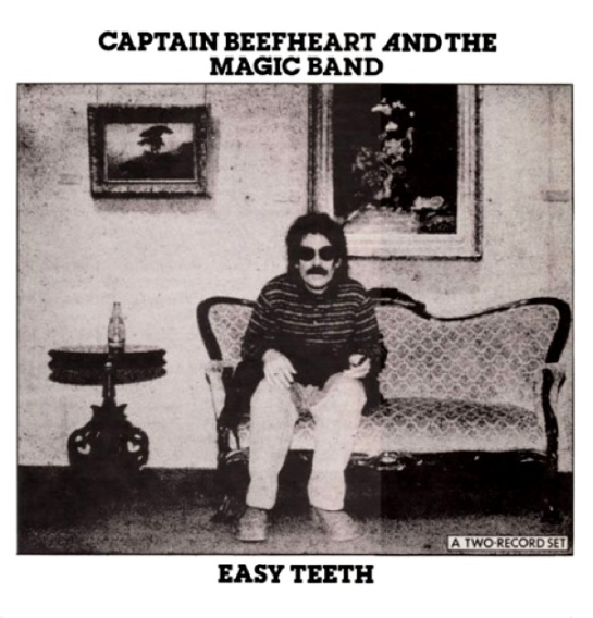 Captain Beefheart Easy Teeth