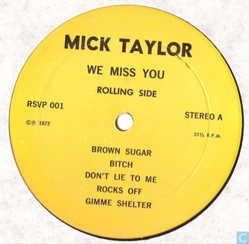 Rolling Stones Mick Taylor We Miss You lbl