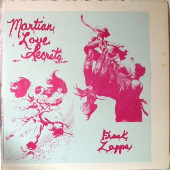 Zappa Martian Love Secrets