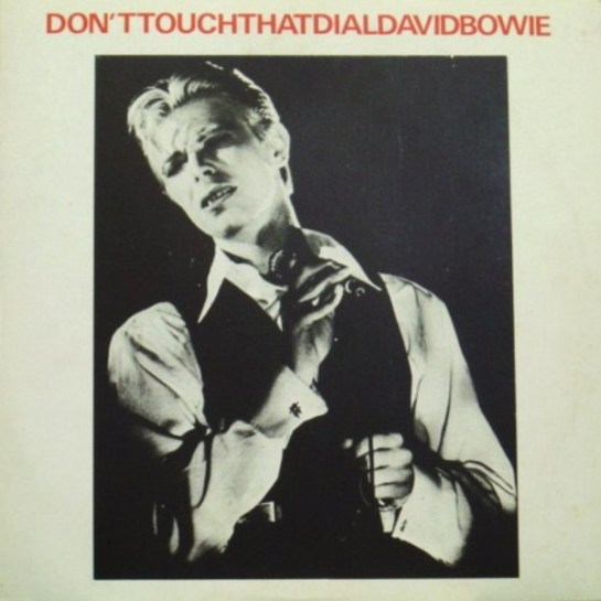 Bowie Don't Touch That Dial 3