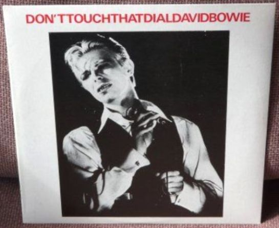 Bowie Don't Touch That Dial
