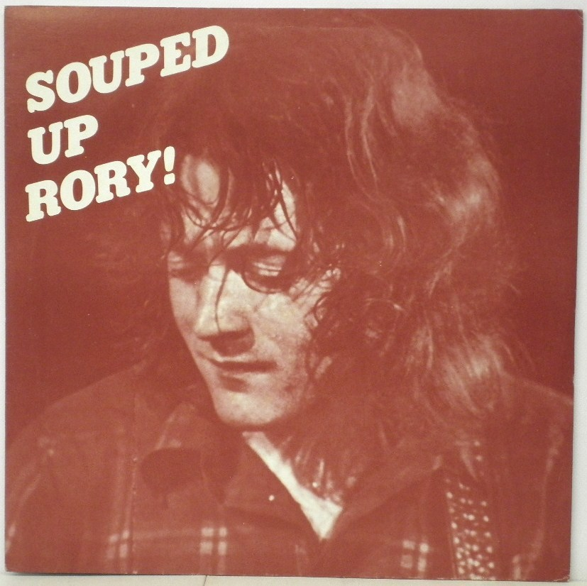 RORY GALLAGHER – SOUPED UP RORY!  RG-76056 (1/4)