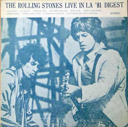 Rolling Stones LA 81 digest